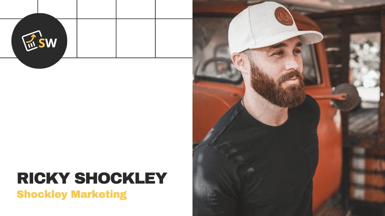 Ricky Shockley – Shockley Marketing Interview