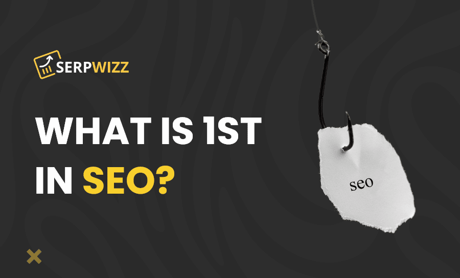 What is 1st in SEO