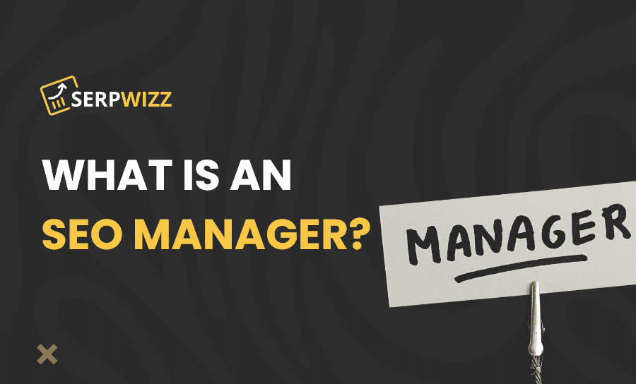 What is an SEO manager