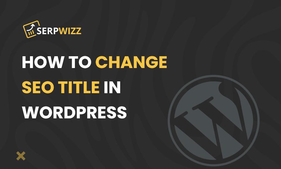 How to change SEO title in WordPress