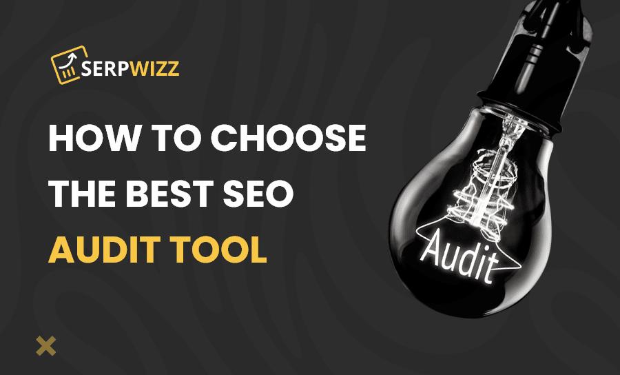 the best SEO audit tool