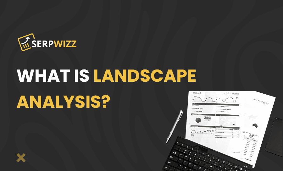 What Is Landscape Analysis?