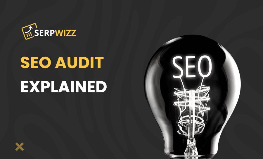 SEO Audit Explained